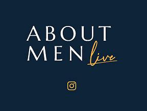 About Men Live